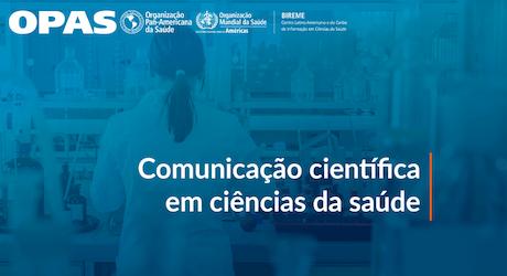 Curso Introdutório de Comunicação Científica em Ciências da Saúde - 2021