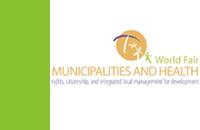 I Feria Mundial de Municipios y Salud: Derecho, Ciudadanía y Gestión Local Integrada para el Desarrollo