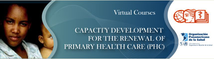 Virtual Course Capacities Development for the Renewal of Primary Health Care